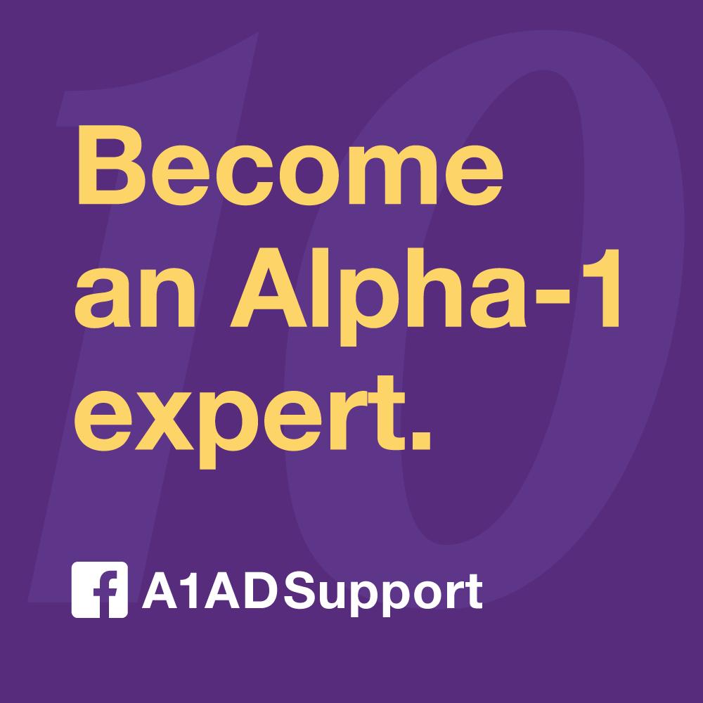 Become an Alpha-1 expert.