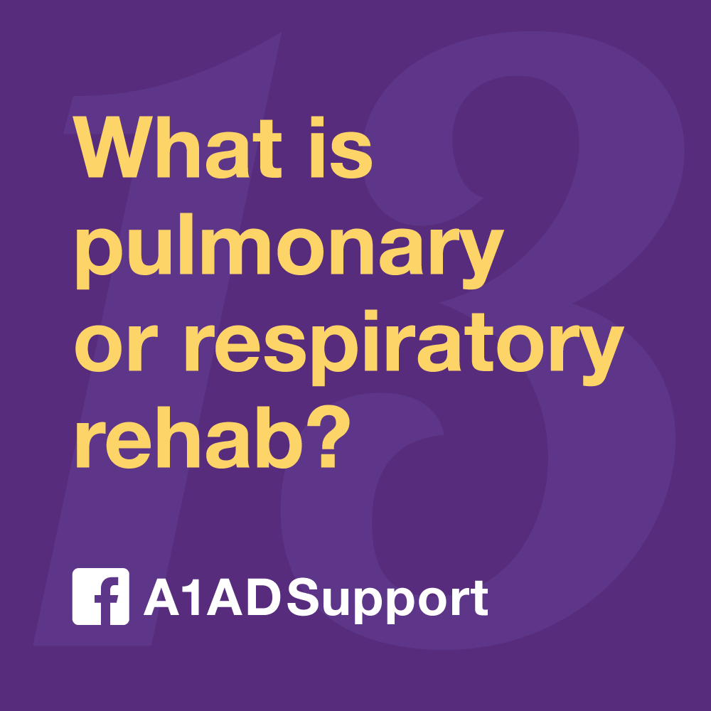 What is pulmonary or respiratory rehab?