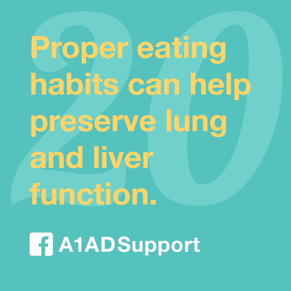 Proper eating habits can help preserve lung and liver function.
