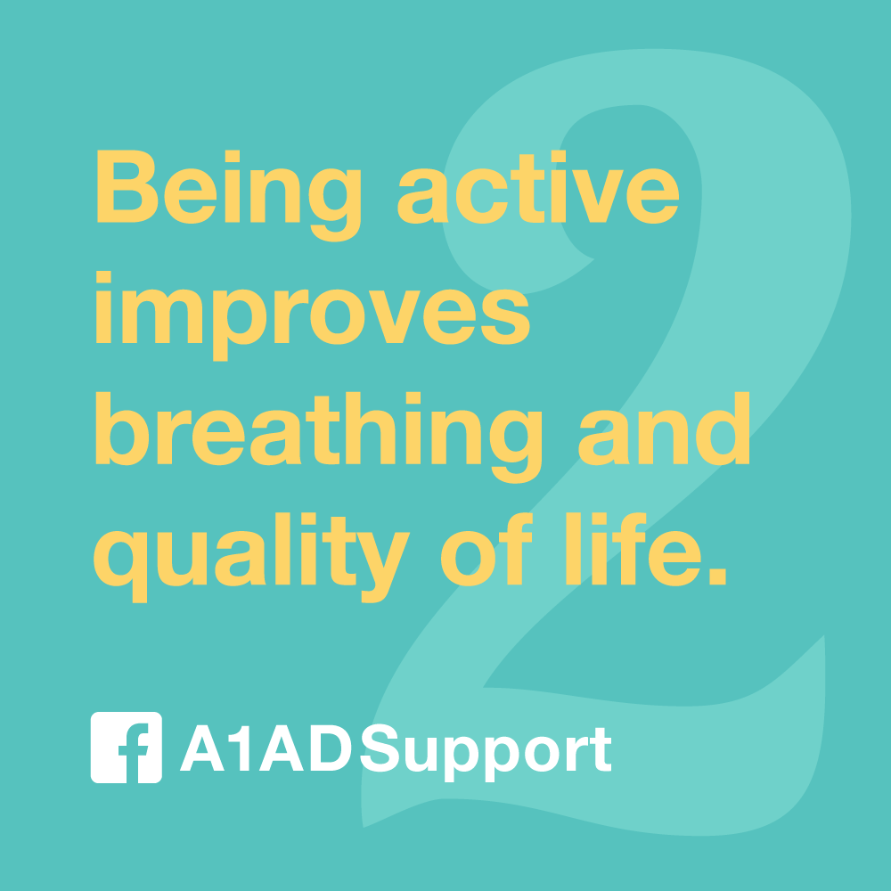 Being active improves breathing and quality of life.
