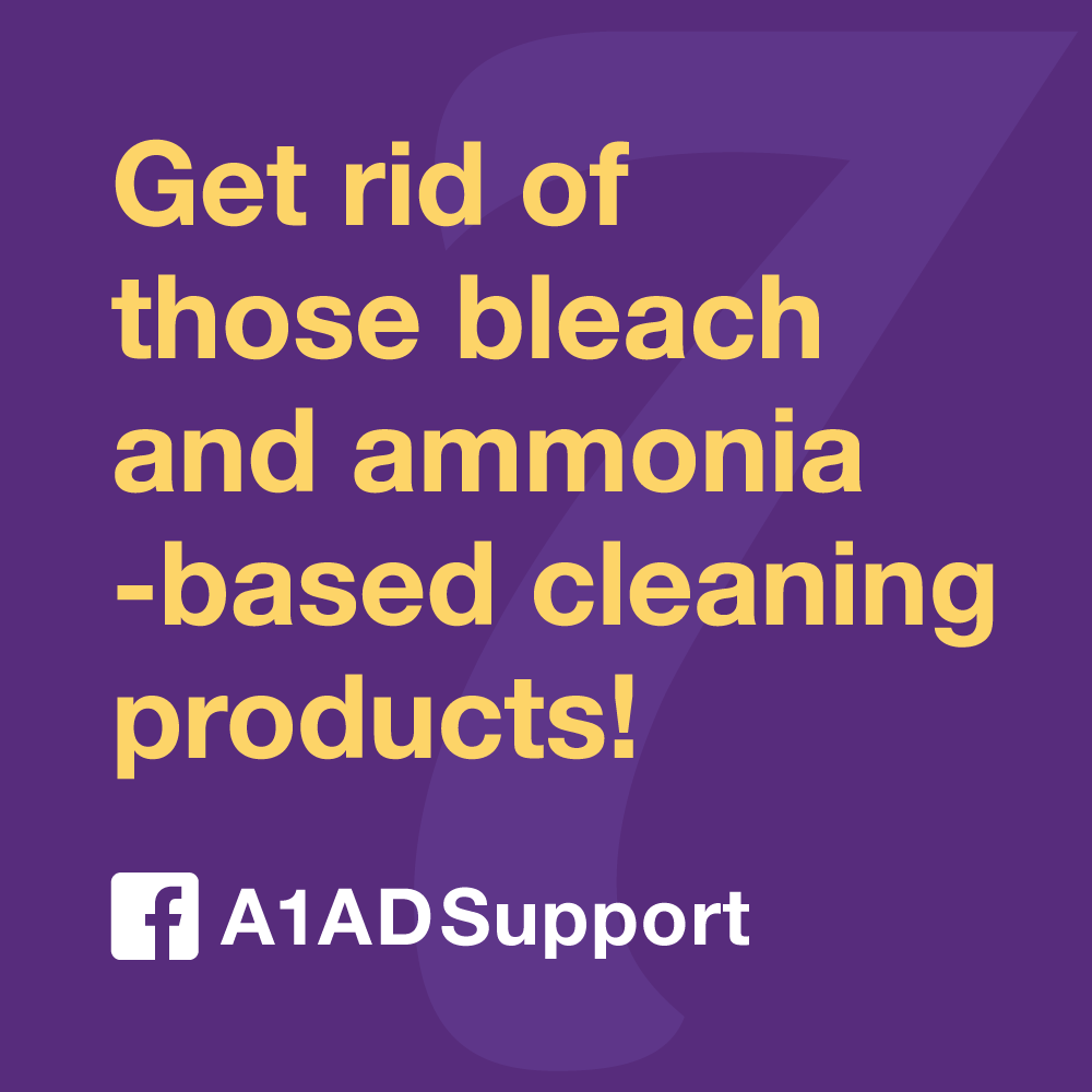 Get rid of those bleach and ammonia-based cleaning products!